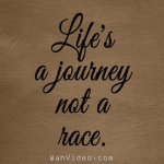 Lif-is-a-journey-not-a-Race---inspirational-quotes