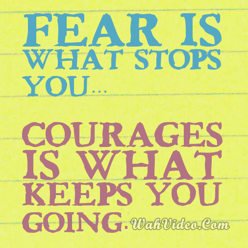 Wah_video_Motivational-quotes-Fear-is-what-stops-you-courages