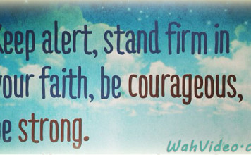 Faith Courage qoute wahvideo