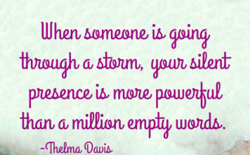quote--wahvideo_when-someone-is-going-through-a-strom-your-silent-presence-is-more-powerful