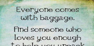 wahvideo-positive-quotes-about-life-everyone-comes-with-baggage-Find-someone-who-loves-you-enough-to-help-you-unpack